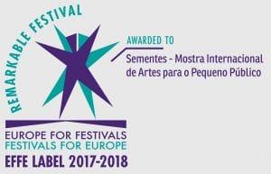 Sementes recebeu em 2017 o selo de qualidade EFFE – Europe for Festivals, Festivals for Europe